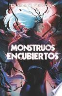 Monstruos Encubiertos