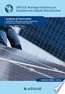Montaje mecanico en instalaciones solares fotovoltaicas - UF0152