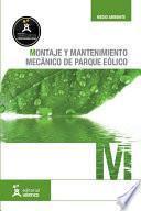 Montaje y mantenimiento mecánico de parque eólico