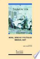 Moral, derecho y política en Immanuel Kant