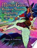 Mother Goose Readers Theatre for Beginning Readers