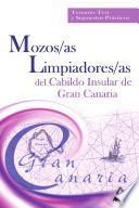 Mozo/a Limpiador/a Del Cabildo Insular de Gran Canaria. Temario Test Y Supuestos Practicos.e-book