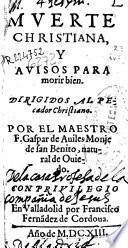 Muerte christiana y auisos para morir bien
