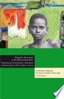 Mujeres africanas y Afrodescendientes