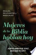 Mujeres de la Biblia hablan hoy