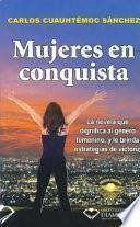 Mujeres en conquista