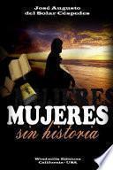 Mujeres Sin Historia