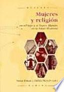Mujeres y religión en el Viejo y el Nuevo Mundo, en la Edad Moderna