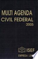 Multi Agenda Civil Federal 2005