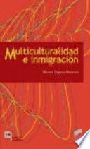 Multiculturalidad e inmigración