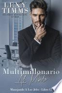 Multimillonario Al Mando