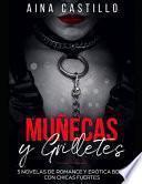 Muñecas Y Grilletes: 3 Novelas de Romance Y Erótica Bdsm Con Chicas Fuertes