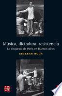 Música, dictadura, resistencia