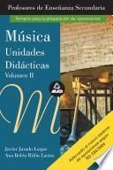 Musica. Volumen Ii. Profesores de Educacion Secundaria. Unidades Didacticas Ebook