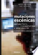 Mutaciones escénicas