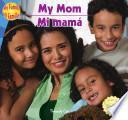 My Mom / Mi mamá