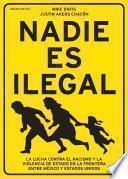 Nadie es ilegal