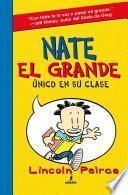 Nate el Grande. Único en su clase