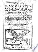 Navegacion especulativa y pratica, reformadas sus reglas y tablas por las Observaciones de Ticho Brahe, etc