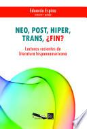 Neo, post, hiper, trans, ¿fin?
