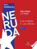 Neruda y su tiempo: 1950-1973