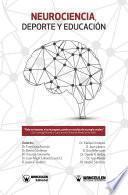 Neurociencia, Deporte y Educación