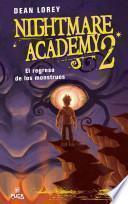Nightmare Academy 2: El regreso de los monstruos