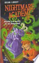 Nightmare Academy: Charlie y el Mundo de los Monstruos