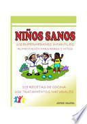 Niños Sanos (108 Enfermedades infantiles alimentación para bebes y niños)