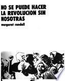 No se puede hacer la revolución sin nosotras
