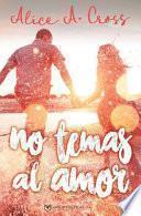 No Temas Al Amor
