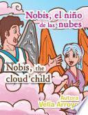 Nobis el niño de las nubes/Nobis, the cloud child