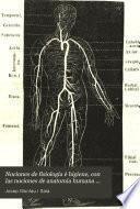 Nociones de fisiología é higiene, con las nociones de anatomía humana correspondientes