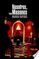 Nosotros, los masones