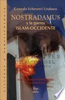 Nostradamus y la guerra Islam-Occidente