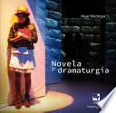 Novela y dramaturgia