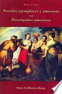 Novelas ejemplares y amorosas and Desengaños amorosos