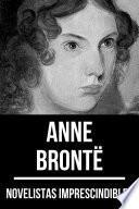 Novelistas Imprescindibles - Anne Brontë