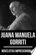 Novelistas Imprescindibles - Juana Manuela Gorriti