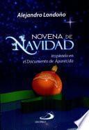 Novena De Navidad: Inspirada en el Documento de Aparecida