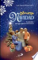 Novena de Navidad Rojas López, Luis Antonio. 1a. ed. págs. 64.....................3.500