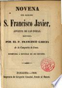 Novena del glorioso S. Francisco Javier ...
