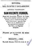 Novena del ilustre y esclarecido apostol valenciano San Vicente Ferrer ...