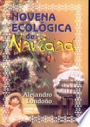 Novena Ecológica de Navidad 1a. ed.