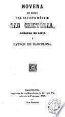 Novena en honor del invicto mártir San Cristóbal, apóstol de Licia y patron de Barcelona