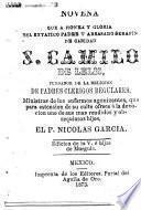 Novena que a honra y gloria del extatico padre y abrasado serafin de caridad S. Camilo de Lelis ...