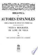 Nueva biografía de Lope de Vega