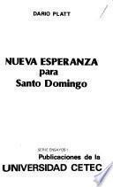Nueva esperanza para Santo Domingo
