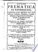 Nueva prematica de reformacion contra los abusos de los afeytes, calgado, guedejas etc