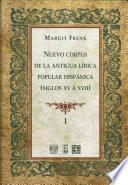 Nuevo corpus de la antigua lírica popular hispánica, siglos XV a XVII
